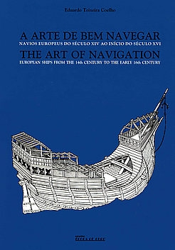 The Art of Navigation: European Ships from the 14th century to the early