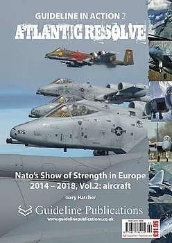 Atlantic Resolve: NATO's Show of Strength in Europe 2014-2018 Vol.2: Aircraft (Guideline in Action 2)
