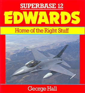 Edwards: Home of the Right Stuff (Superbase 12)