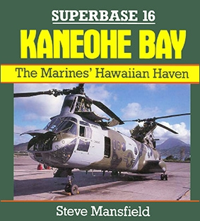 Kaneohe Bay: The Marines' Hawaiian Haven (Superbase 16)