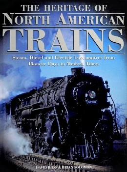 The Heritage of North American Trains