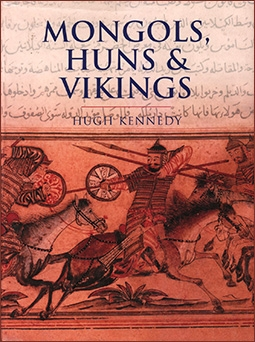 Mongols, Huns and Vikings - Nomads at War [Cassell]