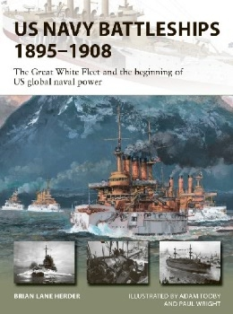 US Navy Battleships 1895–1908 (Osprey New Vanguard 286)