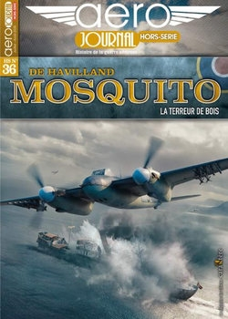 De Havilland Mosquito (Aero Journal Hors-Serie №36)