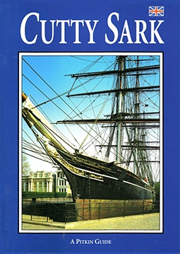 Cutty Sark. A Pitkin Guide