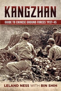 Kangzhan: Guide to Chinese Ground Forces 1937-1945