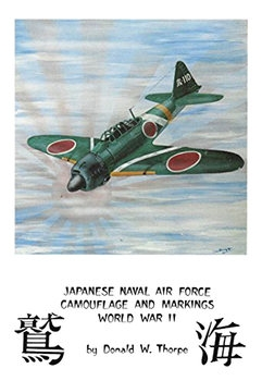 Japanese Naval Air Force Camouflage and Markings World War II