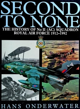 Second to None: The History of No II (AC) Squadron Royal Air Force 1912-1992