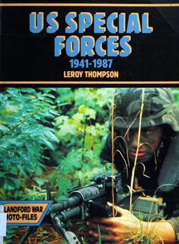 US Special Forces, 1941-1987 (Blandford War-Photo Files)
