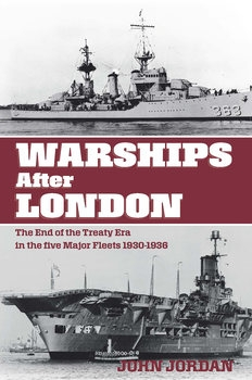 Warships after London: The End of the Treaty Era in the Five Major Fleets 1930-1936