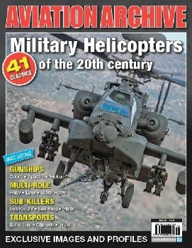 Military Helicopters of the 20th Century (Aviation Archive №47)