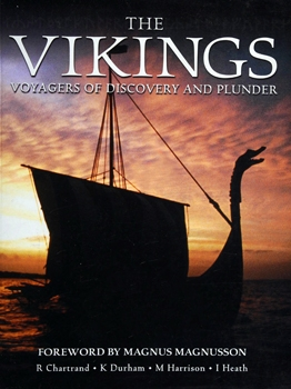 The Vikings: Voyagers of Discovery and Plunder (Osprey General Military)