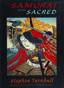 The Samurai and the Sacred (Osprey General Military)