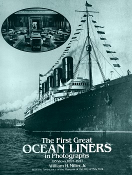 The First Great Ocean Liners in Photographs
