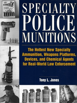 Specialty Police Munitions