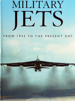 Military Jets: From 1945 to the Present Day