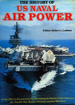 The History of US Naval Air Power