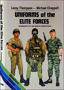 Uniforms of the Elite Forces: Including the SAS and United States Special Forces