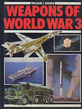 Weapons of World War 3