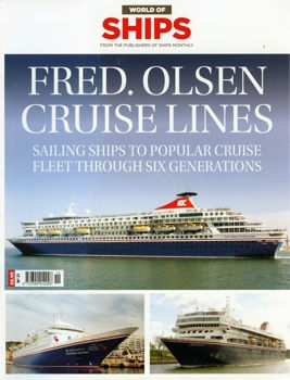 Fred. Olsen Cruise Lines. Sailing Ships to Popular Cruise (World of Ships № 11)
