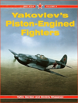 Yakovlev's Piston-Engined Fighters.  Red Star 5
