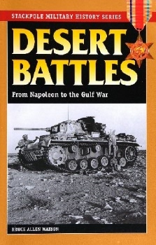 Desert Battles: From Napoleon to the Gulf War (Stackpole Military History Series)
