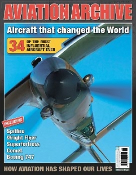 Aircraft that Changed the World Century (Aviation Archive №42)