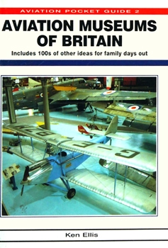 Aviation Museums of Britain (Aviation Pocket Guide 2)