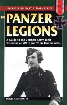 The Panzer Legions (Stackpole Military History Series)