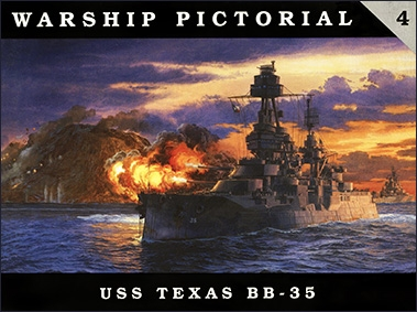 Warship Pictorial 04 - USS Texas BB - 35