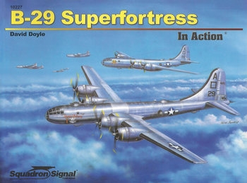 B-29 Superfortress in Action (Squadron Signal 10227)