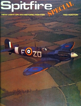 Spitfire Special: New Light on an Historic Fighter