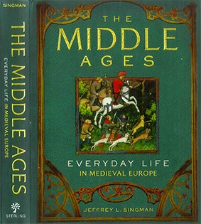 The Middle Ages Everyday Life in Medieval Europe