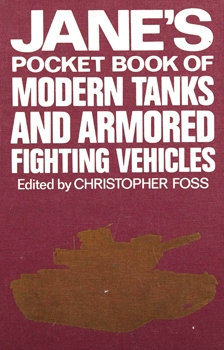 Jane's Pocket Book of Modern Tanks and Armored Fighting Vehicles