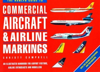 The Hamlyn Guide to Commercial Aircraft & Airline Markings