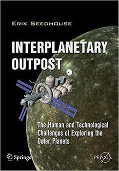 Interplanetary Outpost: The Human and Technological Challenges of Exploring the Outer Planets