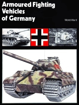 Armoured Fighting Vehicles of Germany: World War II