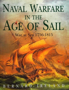 Naval Warfare in the Age of Sail: War at Sea 1756-1815