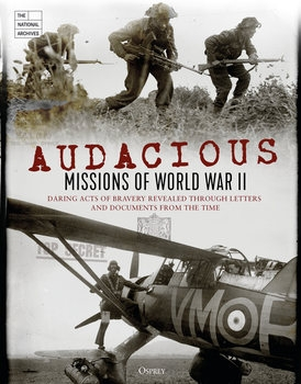 Audacious Missions of World War II (Osprey General Military)