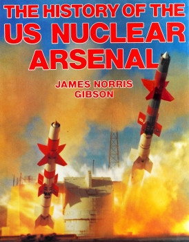 The History of the US Nuclear Arsenal