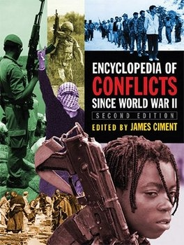 Encyclopedia of Conflicts Since World War II, 2nd Edition