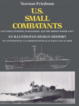 U.S. Small Combatants: An Illustrated Design History