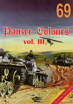 Wydawnictwo Militaria 69 - Panzer Colours vol.III