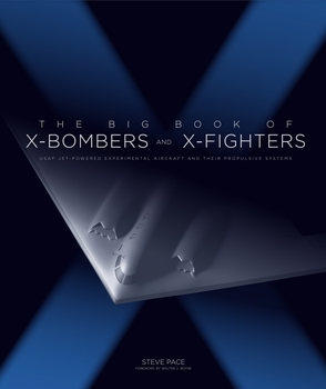 The Big Book of X-Bombers & X-Fighters