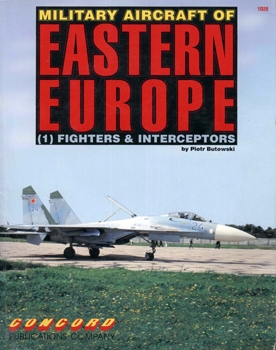 Military Aircraft of Eastern Europe (1): Fighters & Interceptors (Concord 1028)