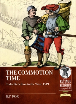 The Commotion Time: Tudor Rebellion in the West, 1549