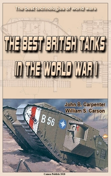 The Best British Tanks in the World War I (The best technologies of world wars)