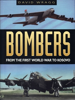 Bombers: From the First World War to Kosovo