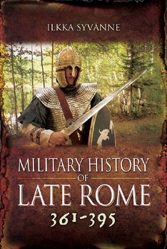 Military History of Late Rome 361-395