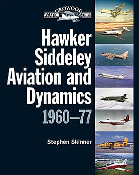 Hawker Siddeley Aviation and Dynamics 1960-1977 (Crowood Aviation Series)